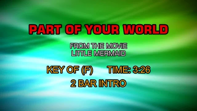 Little Mermaid - Part Of Your World