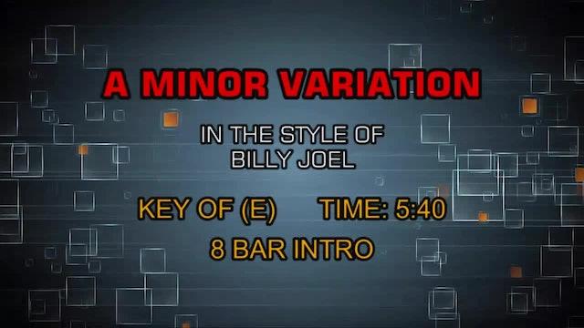 Billy Joel - A Minor Variation