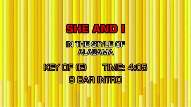 Alabama - She And I