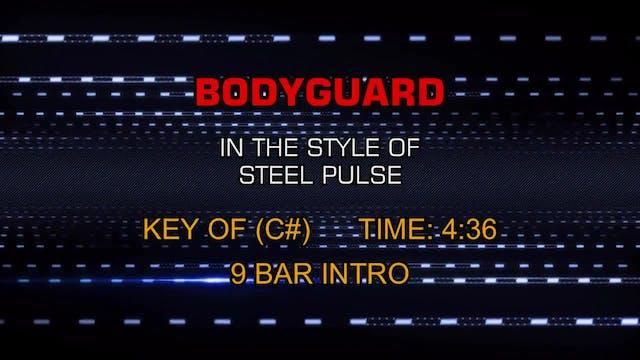 Steel Pulse - Bodyguard