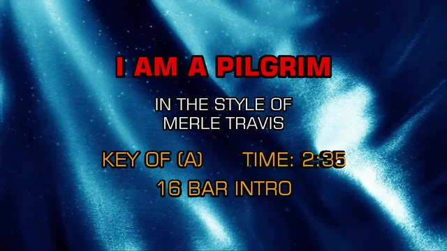 Merle Travis - I Am A Pilgrim