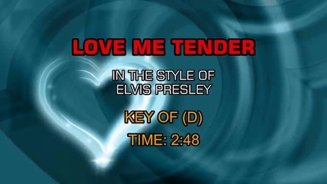 Elvis Presley - Love Me Tender