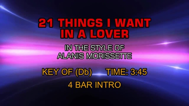 Alanis Morissette - 21 Things I Want In A Lover