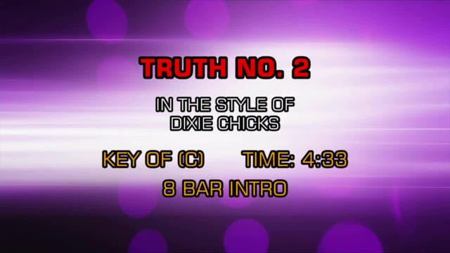 Dixie Chicks - Truth #2