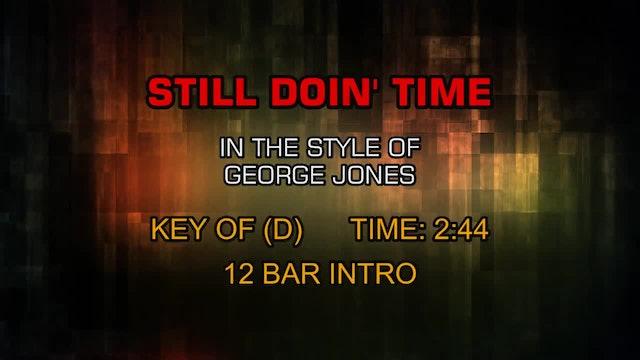 George Jones - Still Doin' Time