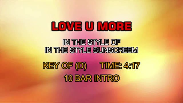 Sunscreem - Love U More