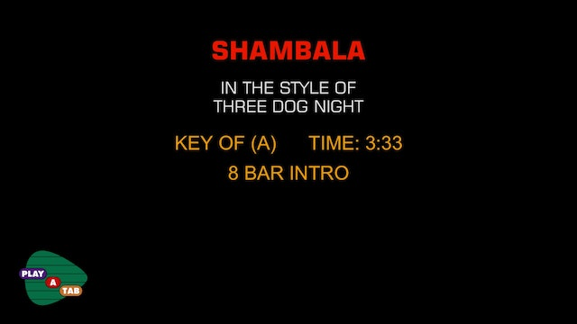 Three Dog Night - Shambala - Play A Tab