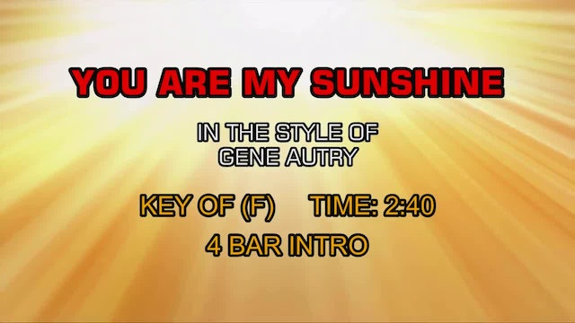 Gene Autry - You Are My Sunshine