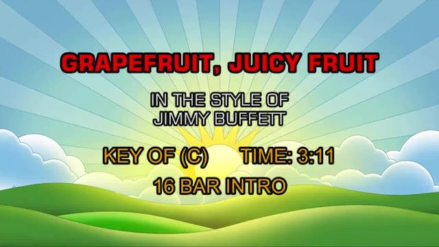 Jimmy Buffett - Grapefruit, Juicy Fruit