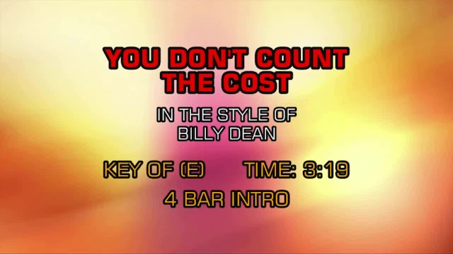 Billy Dean - You Don't Count The Cost