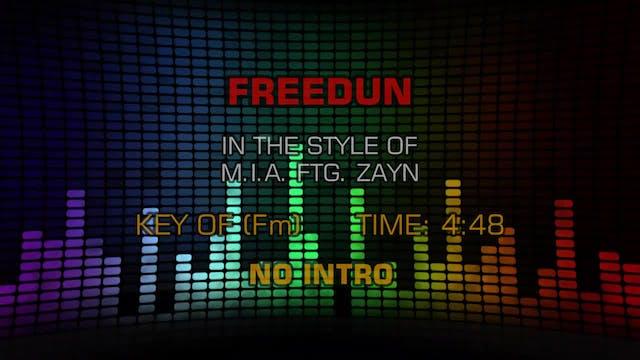 M.I.A. ftg. Zayn - Freedun
