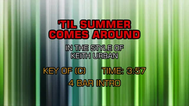 Keith Urban - Till Summer Comes Around