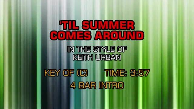 Keith Urban - Till Summer Comes Around