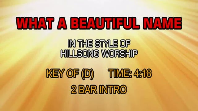 Hillsong Worship - What A Beautiful Name