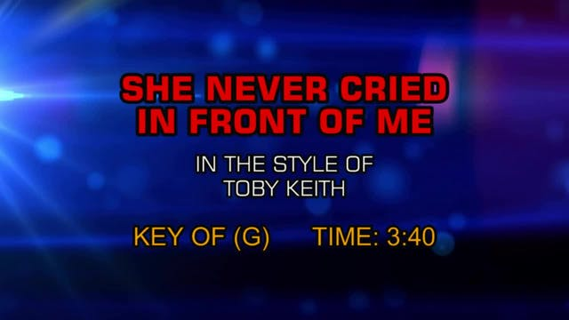 Toby Keith - She Never Cried In Front...
