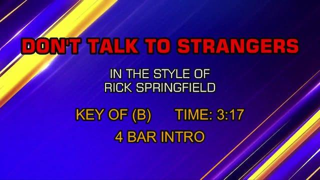 Rick Springfield - Don't Talk To Stra...