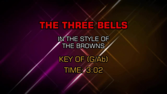 Browns, The - Three Bells, The