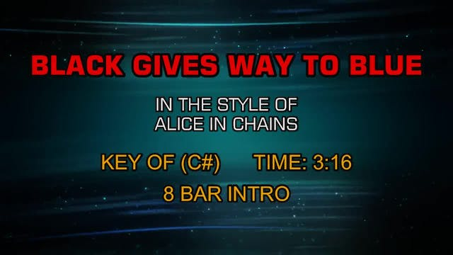 Alice In Chains - Black Gives Way To ...