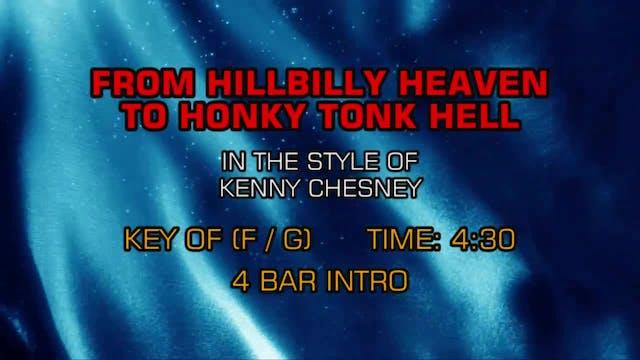 Kenny Chesney - From Hillbilly Heaven...