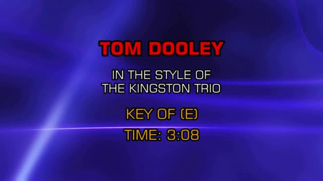 Kingston Trio - Tom Dooley