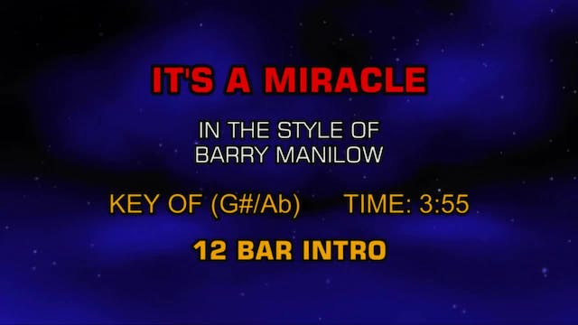 Barry Manilow - It's A Miracle