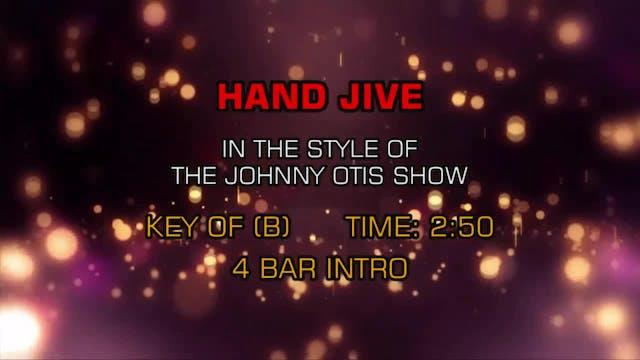 Johnny Otis Show - Hand Jive