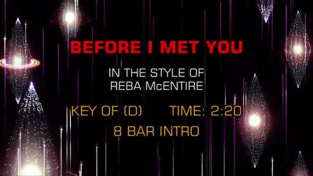 Reba McEntire - Before I Met You