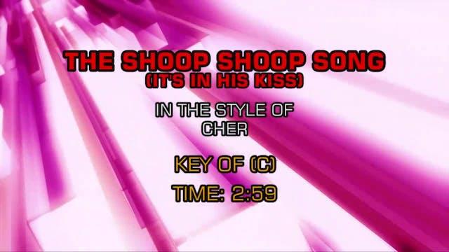 Cher - Shoop Shoop Song (It's In His ...