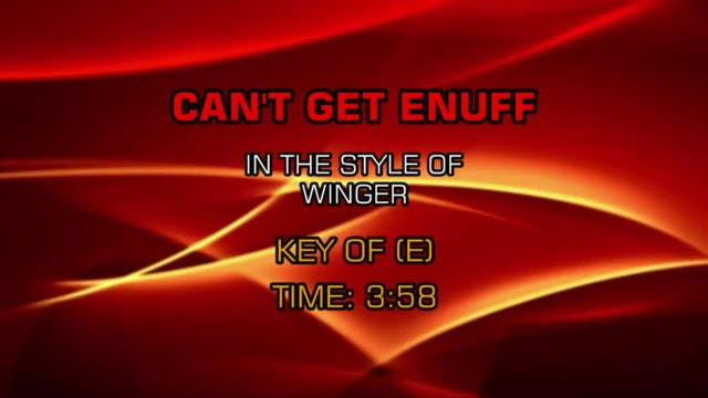 Winger - Can't Get  Enuff