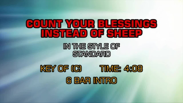 Standard - Count Your Blessings Instead Of Sheep
