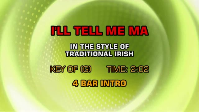Traditional Irish - I'll Tell Me Ma