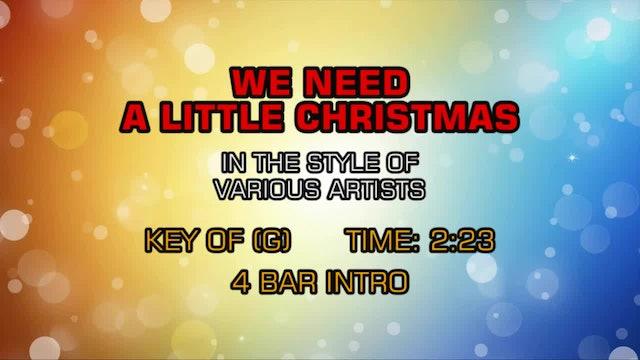 Christmas Favorites - We Need A Little Christmas