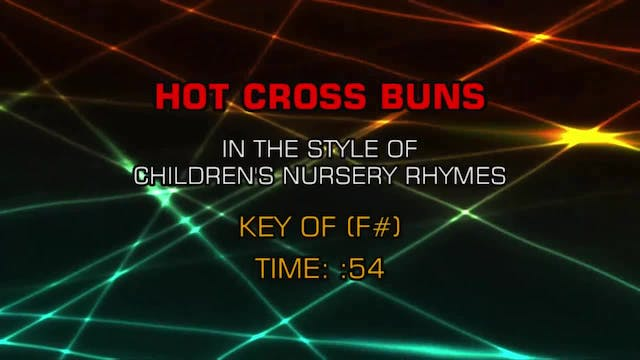 Children's Nursery Rhymes - Hot Cross...