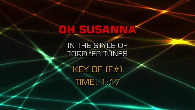 Children's Toddler Tunes - Oh, Susanna