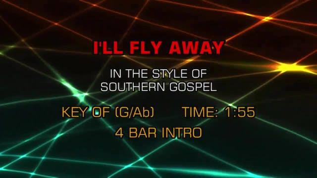 Gospel - Southern - I'll Fly Away