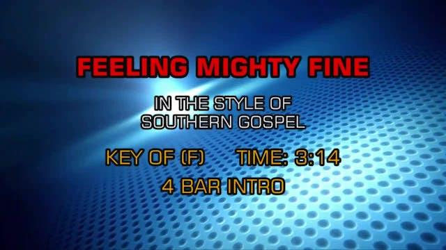Gospel - Southern - Feelin' Mighty Fine