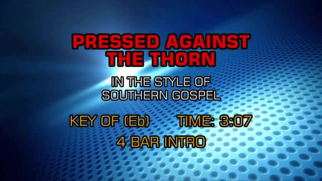 Gospel - Southern - Pressed Against T...