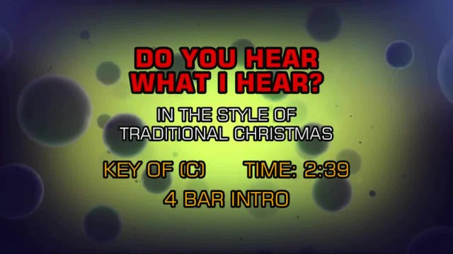 Traditional Christmas - Do You Hear W...