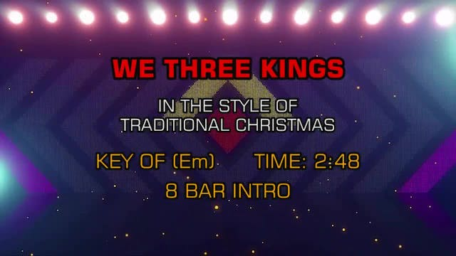 Traditional Christmas - We Three Kings