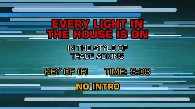 Trace Adkins - Every Light In The Hou...