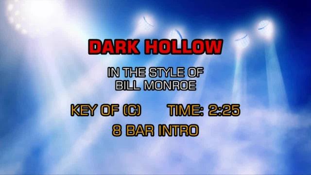Bill Monroe - Dark Hollow