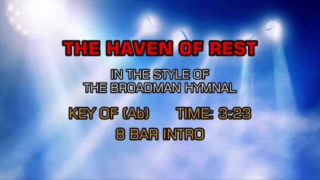 Gospel - The Hymn - The Haven Of Rest