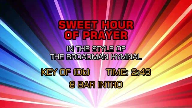 Gospel - Hymn - Sweet Hour Of Prayer