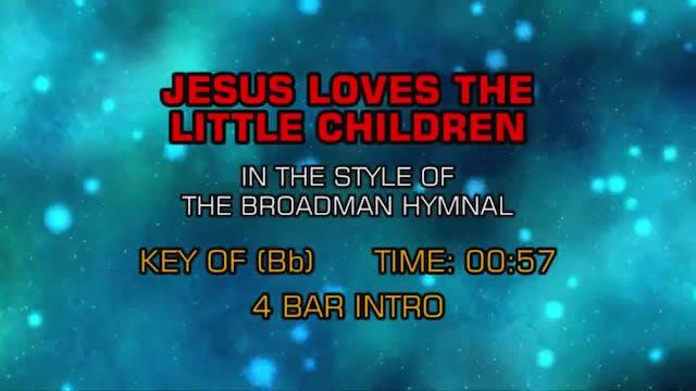 Gospel - Hymn - Jesus Loves The Little Children