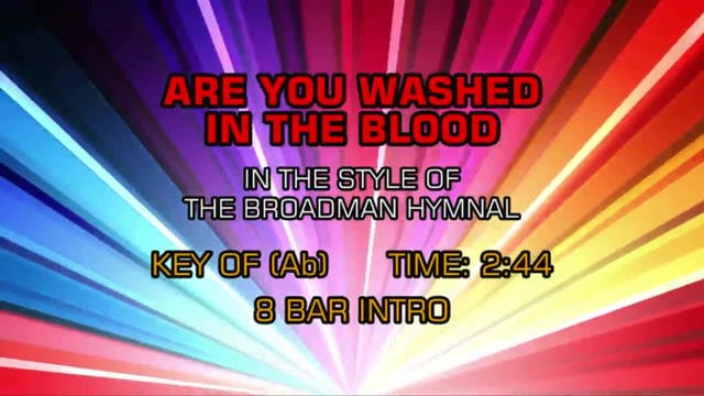 Gospel - Hymn - Are You Washed In The...