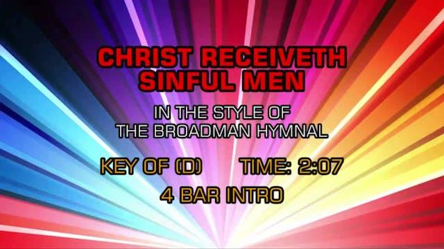 Gospel - Hymn - Christ Receiveth Sinful Men