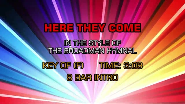 Gospel - Hymn - Here They Come