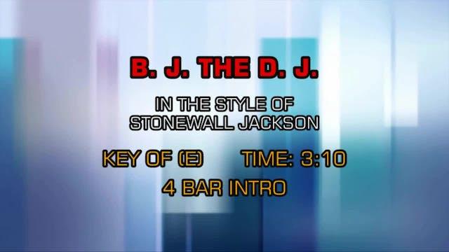 Stonewall Jackson - B. J. The D. J.