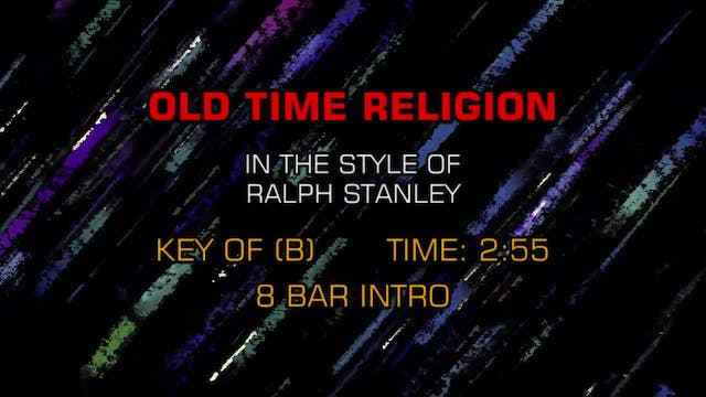 Ralph Stanley - Old Time Religion