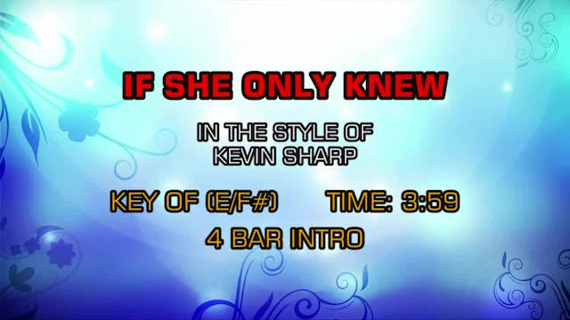 Kevin Sharp - If She Only Knew